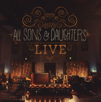 Media - Live - All Sons & Daughters